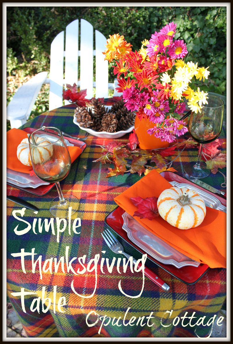 Opulent Cottage Simple Thanksgiving Table